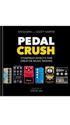 Pedal Crush - Stompbox Effects... - Kim Bjørn og Scott Harper